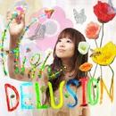 High DELUSION/ヱンデヰストピア