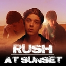 RUSH/At Sunset