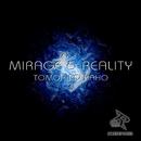 Mirage & Reality/Tomohiro Kaho