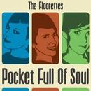 Pocket Full Of Soul/The Floorettes