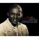 Rockin' All Day - The Complete Modern/RPM Recordings/JIMMY McCRACKLIN & HIS BLUES BLASTERS