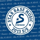 STAR BASE MUSIC 2013 S/S/V.A.