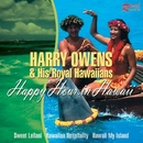 Happy Hour In Hawaii/Harry Owens And His Royal Hawaiians
