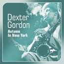 Autumn In New York/Dexter Gordon