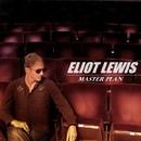 Master Plan/Eliot Lewis