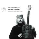 The Very Best Of Peter Green/The Splinter Group/Peter Green Splinter Group