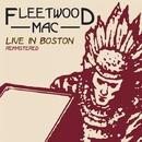 Live In Boston Volume 1/Fleetwood Mac