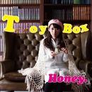 Toy Box/Honey.
