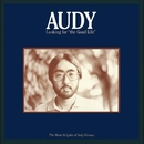 Looking For The Good Life/Audy Kimura