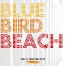 B.B.B. Prime Singles/BLUE BIRD BEACH