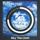 Sky The Limit/DJ TAKUMA