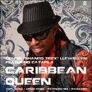 Caribbean Queen/Dennis ''Shango Trex'' Llewellyn