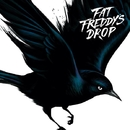 Blackbird/FAT FREDDY'S DROP