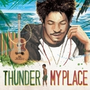 MY PLACE/THUNDER