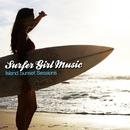 サーフ・ ガール・ミュージック/Island Sunset Sessions