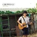 Slow Soul/クラウド・ルー (CROWD LU)