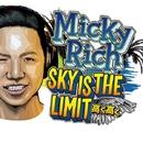 Sky Is The Limit -Single/MICKY RICH