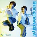 Brand new days - Single/+Plus