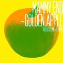 MAMMY,END-GOLDEN,APPLE/ROLLICKSOME SCHEME