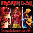 Samishikunanka Nai/Broken Doll