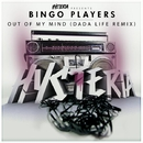 Out Of My Mind (Dada Life Remix)/Bingo Players