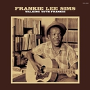 Walking With Frankie/FRANKIE LEE SIMS