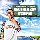 ANOTHER SKY -Single/K'SNIPER