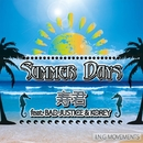 SUMMER DAYS feat. BAD JUSTICE & KOREY -Single/寿君