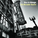 Blues At Midnight/Eric Alexander Quartet