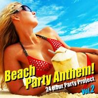 Beach Party Anthem ! Vol.2