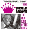 The New King Of The Blues/BUSTER BROWN