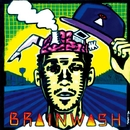 BRAIN WASH / MEDITATION -Single/RUEED, NATURAL WEAPON