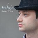 TRIFOJE/DENNIS FREHSE