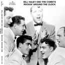 Rockin' Around The Clock/Bill Haley And The Comets