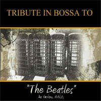 Tribute In Bossa To Beatles