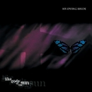 Like Gods Of The Sun/My Dying Bride
