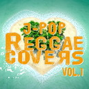 J-POP REGGAE COVERS Vol.1/美吉田月