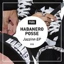 Jazzinn EP/HABANERO POSSE