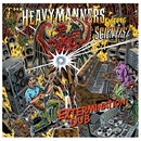 Extermination Dub/THE HEAVYMANNERS meets SCIENTIST