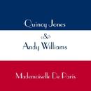 Mademoiselle de Paris/クインシー・ジョーンズ&アンディ・ウィリアムズ