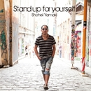 Stand up for yourself/山木将平