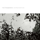 Five Transpositions/Tomas Phillips/Kenneth Kirshner