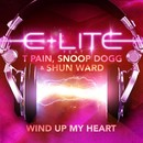 Wind Up My Heart (Davis Redfiele Edit Mix)/E-Lite Feat. T-Pain, Snoop Dogg & Shun Ward