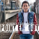 Point Em Out/Jeremy Fernandez feat. Juelz Santana