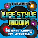 MY LIFE STYLE (LIFE STYLE RIDDIM) -Single/寿君 & RED CARPET