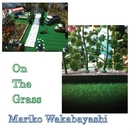 On The Grass/若林マリ子