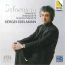 シューマン:幻想曲、アラベスク、交響的練習曲/セルゲイ・エデルマン