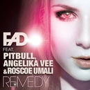 Remedy/Fad Feat. Pitbull, Angelika Vee & Roscoe Umali