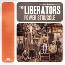 Power Struggle/THE LIBERATORS