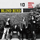 MESCAL SOUL DRIVE/BLIND BIRD